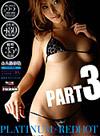 Platinum Red Hot 1 Part 3